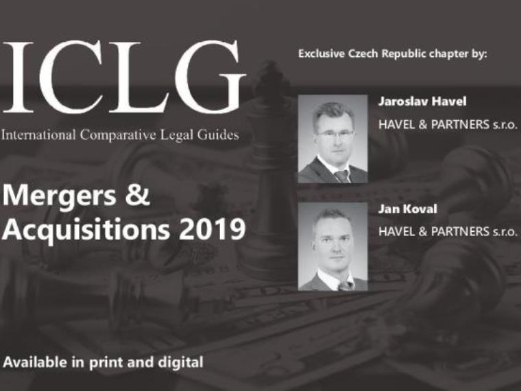 HAVEL & PARTNERS contributed to the prestigious International Comparative Legal Guide to: Mergers & Acquisitions 2019